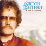 Gordon Lightfoot Endless Wire